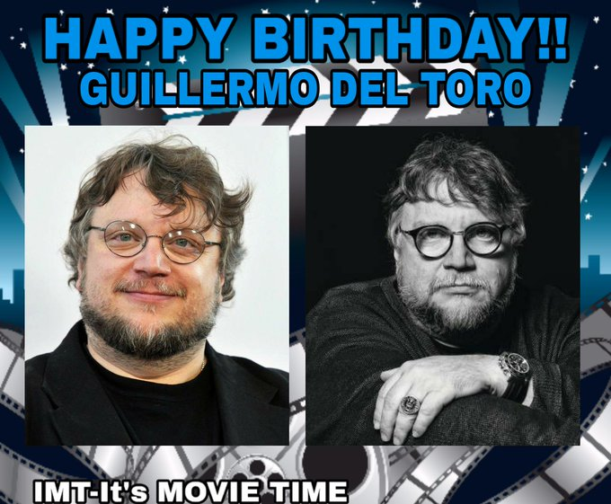 Happy Birthday to Guillermo del Toro! He is celebrating 56 years.