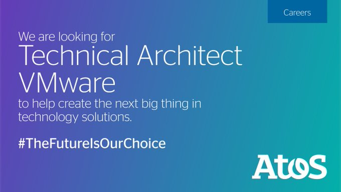 Atos is looking for Virtual Workplace Technical Architect VMware for Pune/Mumbai/Bangalore/Chenn...