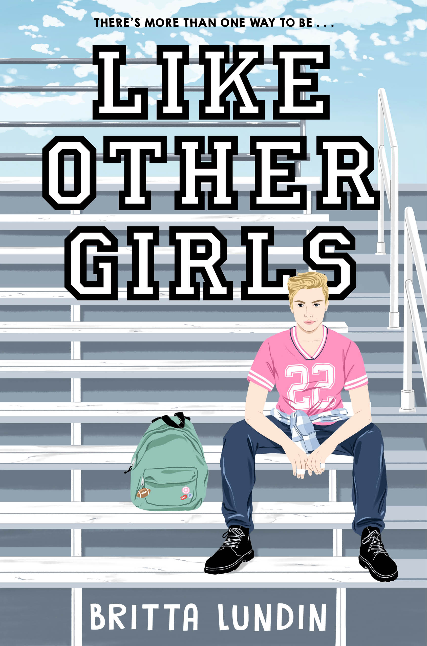 a white, tall teen girl with short blonde hair sitting with attitude and spread legs on a set of bleachers, wearing a pink football jersey. Title says LIKE OTHER GIRLS.