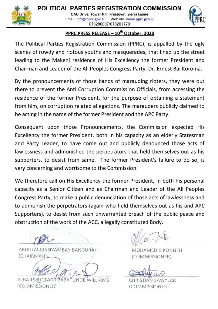 #Freetown, #SierraLeone - Additional Press Release from The Political Parties Registrayion Commission, PPRC amid former President Ernest Koroma's interrogation by the Anti-corruption Agency in Makeni. https://t.co/EdWvYjQxHj