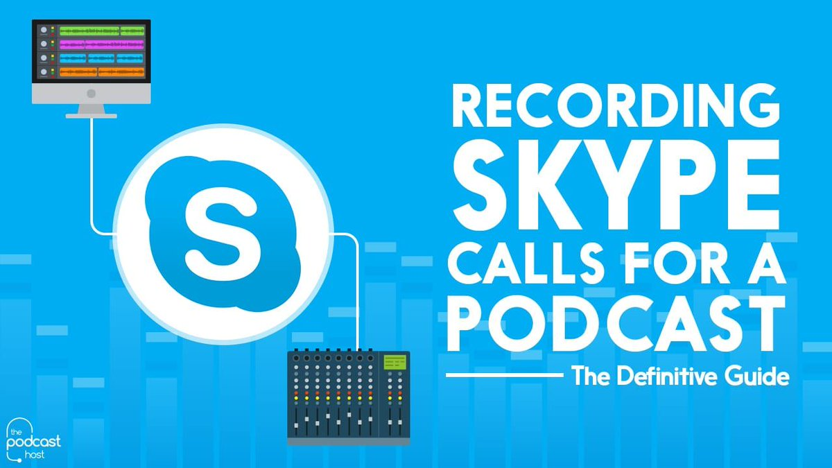 Capture your podcast recordings with anyone in the world, using this comprehensive guide to recording with Skype. https://t.co/J7t2VS14tz https://t.co/CRMjQgt6qi