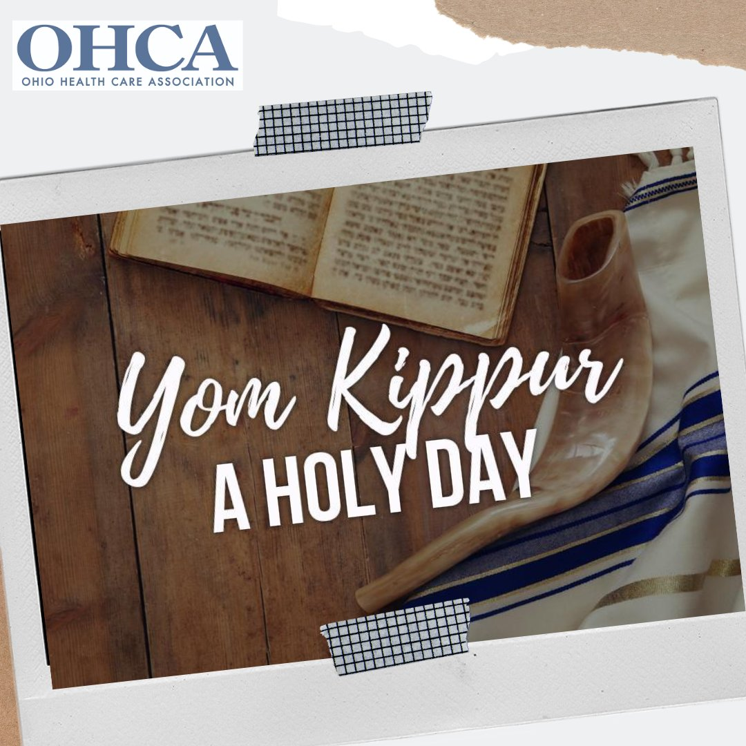 To all those celebrating Yom Kippur with fasting and prayer: we hope this year brings you success, clarify, and achievement! - The OHCA Team.  #YomKippur #OHCA #Healthcare #AssistedLiving #HomeCare #Hospice #SkilledNursingCare #Facilities #NursingHomes #LongTermCare #LTC #Ohio https://t.co/1oVqxA5l7q