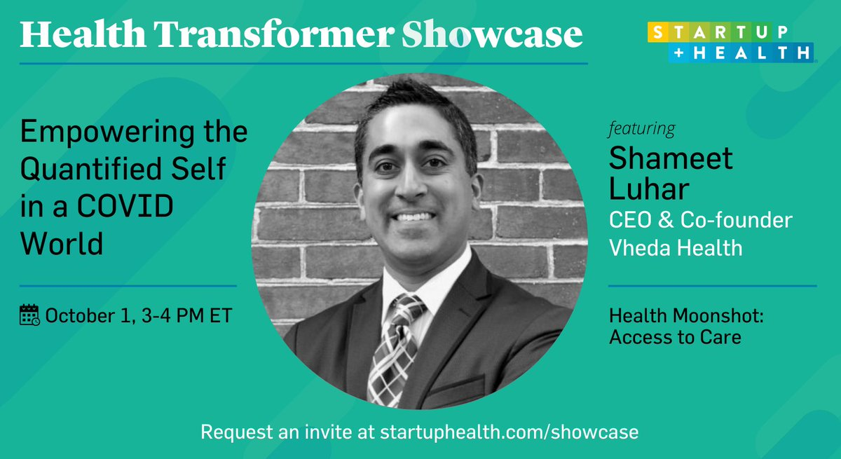 Tune in this Thursday, 10/1, to hear from CEO/Co-founder @shameetluhar of StartUp Health co @vhedahealth in our Health Transformer Showcase! Request an invite ⬇️  https://t.co/F459PNnFy9 https://t.co/iFDfQtqNZ8