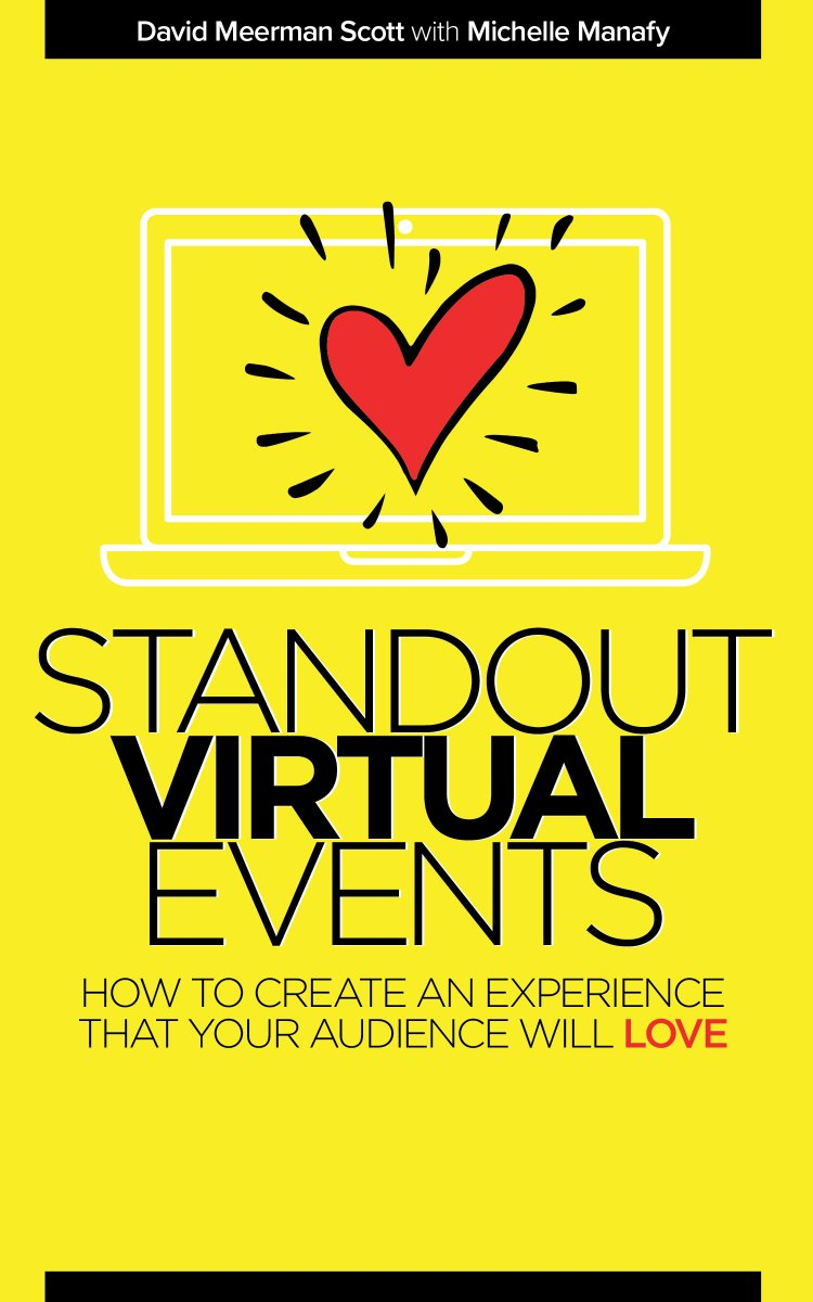 """Announcing my new book written with @michellemanafy available now!! """"Standout Virtual Events: How to create an experience that your audience will love""""  whttps://www.davidmeermanscott.com/blog/standout-virtual-events https://t.co/4mRBPcLNnZ"""