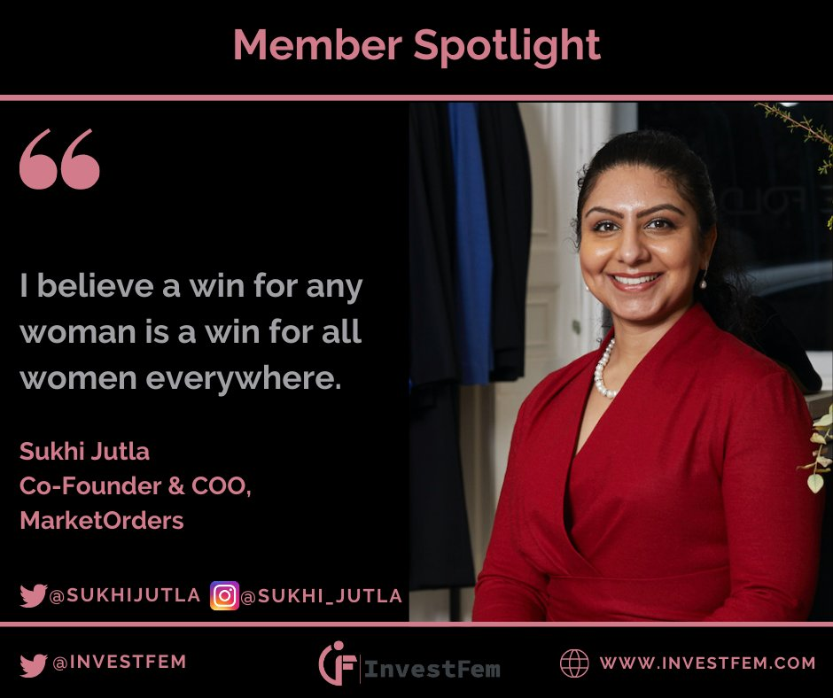 "#InvestFemMemberSpotlight  ""I believe a win for any #woman is a win for all #women everywhere"", @SukhiJutla, Co-Founder & COO, @Market_Orders   Join the movement: https://t.co/FCxYNRqCBI  #equity #femalefounders #equality #gendergap https://t.co/64cnnWeIDh"