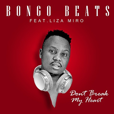 #NP Don't Break My Heart by Bongo Beats feat. Liza Miro on https://t.co/vKcKZp2Jlc https://t.co/qyVAJbeLsx