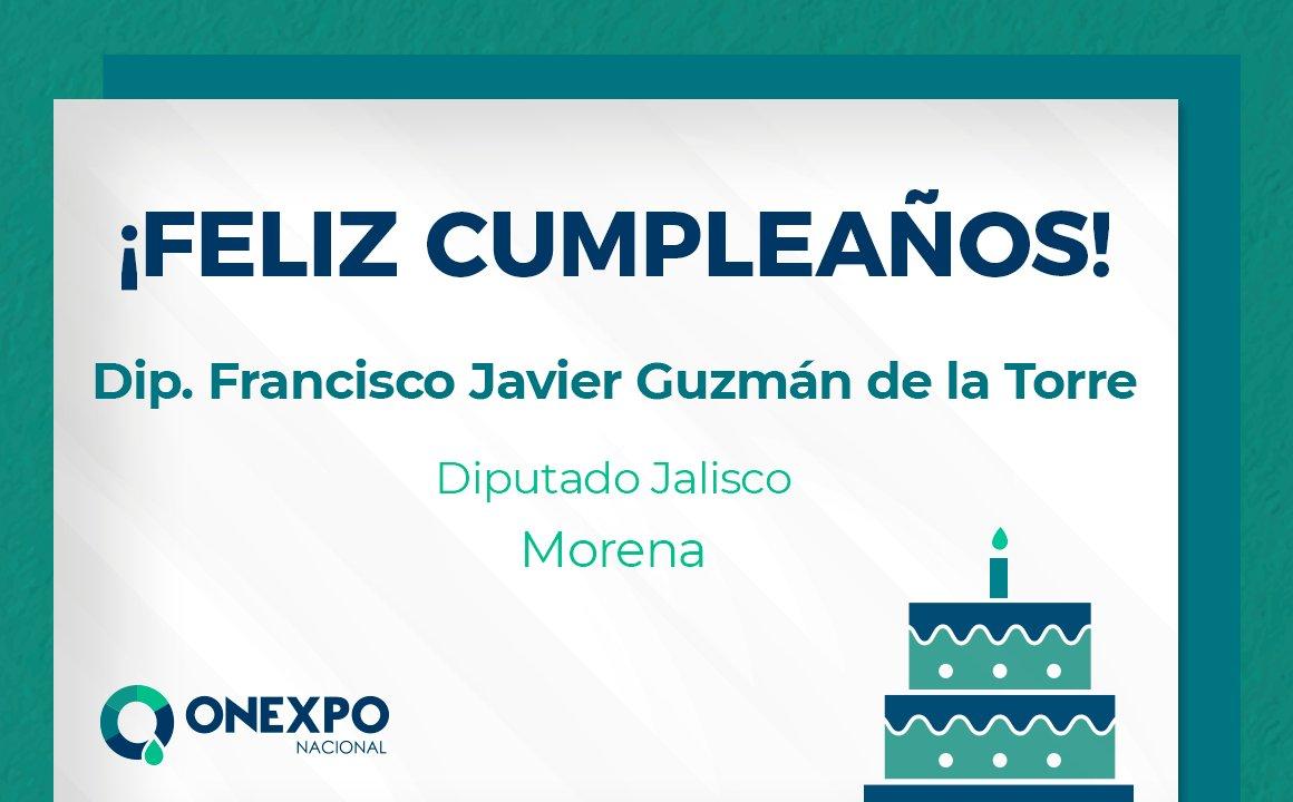 El día de hoy felicitamos a Francisco Javier Guzmán de la Torre, Diputado de #Morena en #Jalisco. Deseándole un día lleno de bendiciones a lado de sus seres queridos. https://t.co/J7K66SJbtD