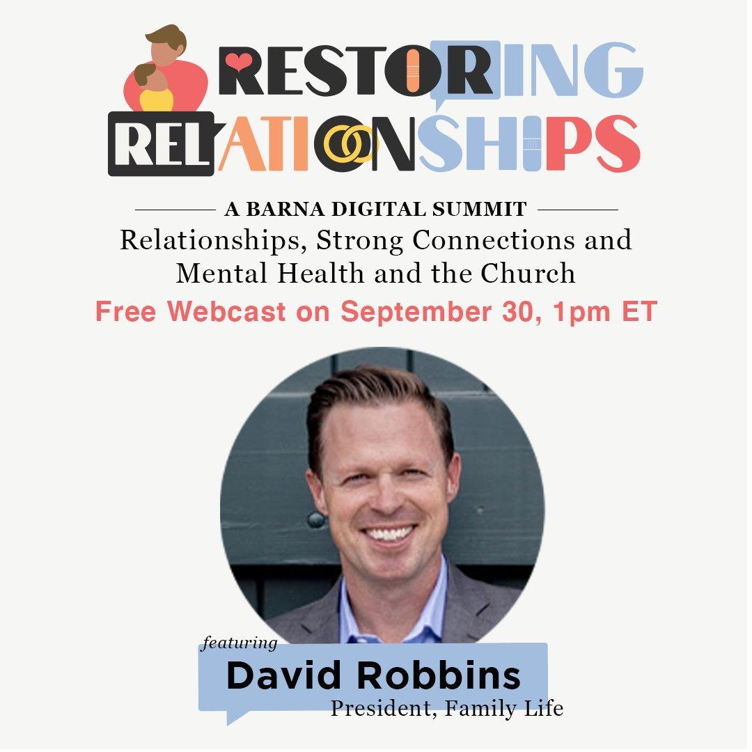 Join FamilyLife President @DavidRobbinsFam and other Christian leaders and pastors for @BarnaGroup's Restoring Relationships webcast this Wednesday at 1 pm ET.  Register for FREE at: https://t.co/LEijyTgCvr https://t.co/qM2jKGT1mx
