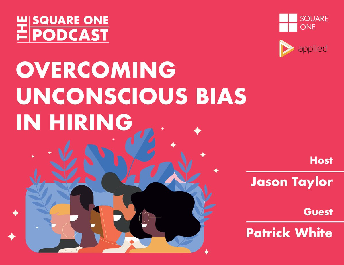 It's #NationalInclusionWeek! Tune in this Wed. for the latest episode of our Square One #Podcast. We have @PatrickAHWhite from @beapplied and our Head of Digital Jason Taylor discussing their thoughts on overcoming #unconsciousbias in #hiring. #OneSquareOne #equality #inclusion https://t.co/kQAuthTmMp
