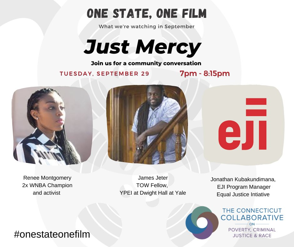 Join the CT Collaborative's #OneStateOneFilm discussion on September 29th at 7pm ET with myself, James Jeter @TowFdn Fellow, and @eji_org for a discussion on @JustMercyFilm   https://t.co/LLMAOmzF8Q https://t.co/treDFGgeXI