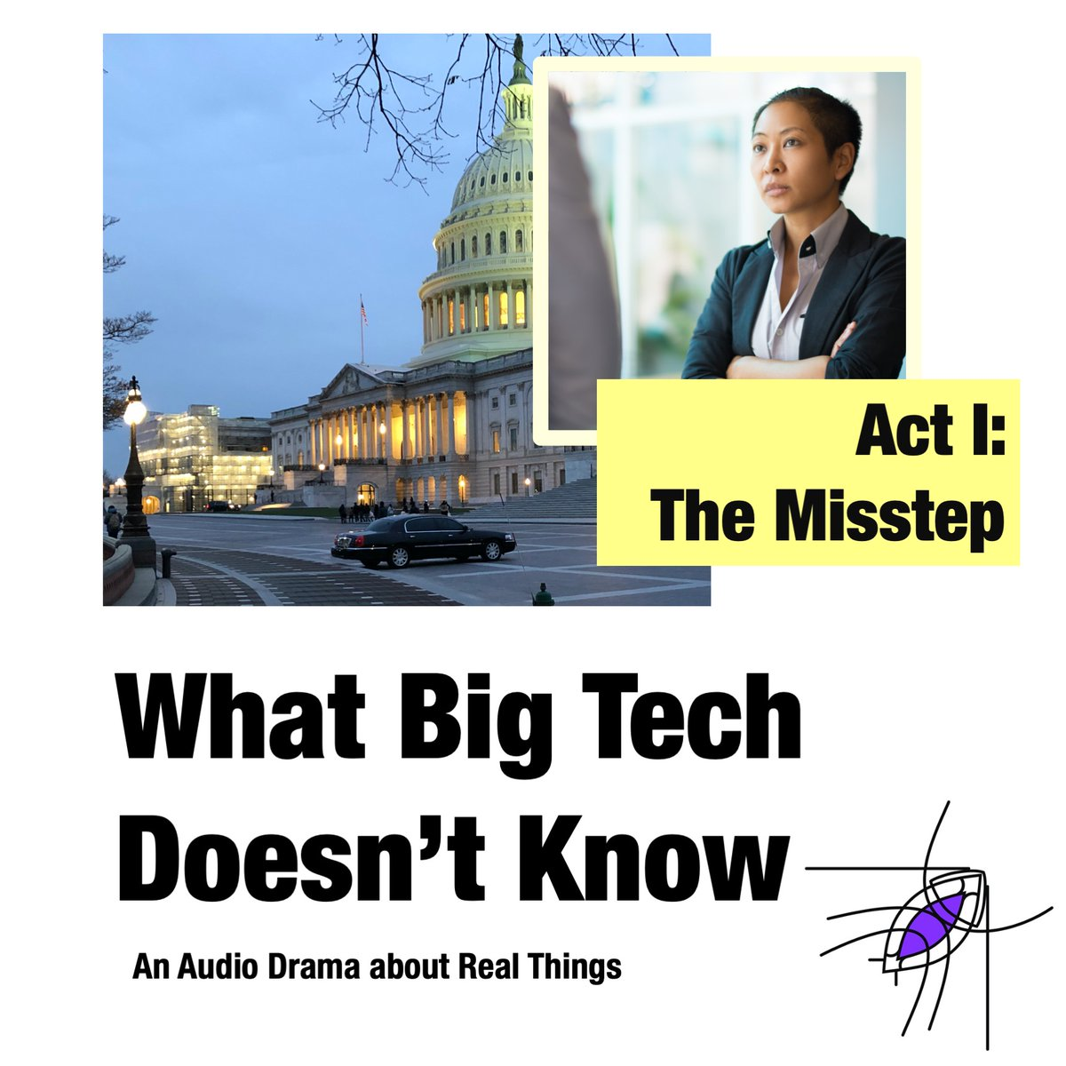 It's getting to the main point.  Tech is Politics.  Politics is Tech.  Before you start the last episodes, you might want to review the story.  Act I of What Big Tech Doesn't Know #audiodrama #WashingtonDC #bigtech https://t.co/pSpwdxvwX8 Act I: https://t.co/3aNE7oXcYh https://t.co/e8HdWyEzYE