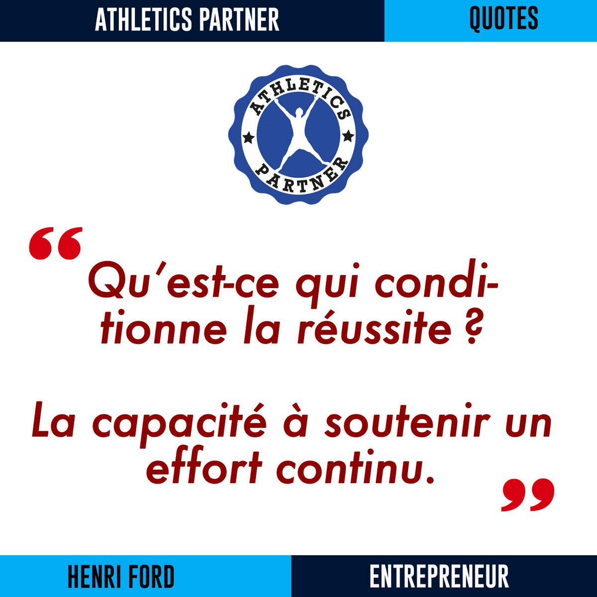 """[ quote ] """" Qu'est-ce qui conditionne la réussite? La capacité à soutenir un effort continu. """" – Henri Ford 🚗 ————————————————————— #AthleticsPartner #athletics #getrecruited #scholarshipUSA #BourseSportive #studentathlete #motivationmonday #sportsquote #qotd https://t.co/CWcD048Y2N"""