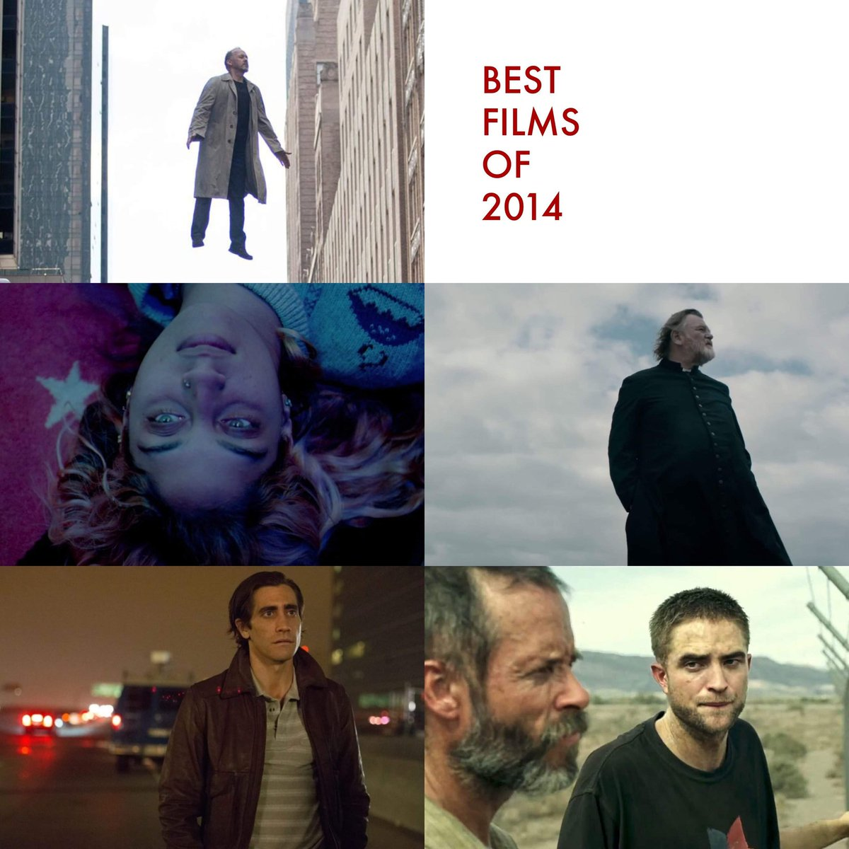 #bestfilmsof2014 #thedonttellshow #birdman #catchmedaddy #calvary #nightcrawler #therover https://t.co/9VPWmKhhyb
