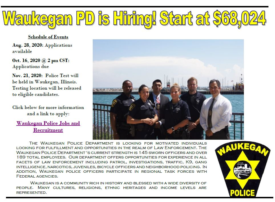The @Waukegan_Police Department is accepting applications thru Friday, October 16th at 2pm.  Key dates and information may be found at https://t.co/NM2iUiecL4  #waukeganpolice #waukegan #WaukBiz https://t.co/jeuEJzhFqy
