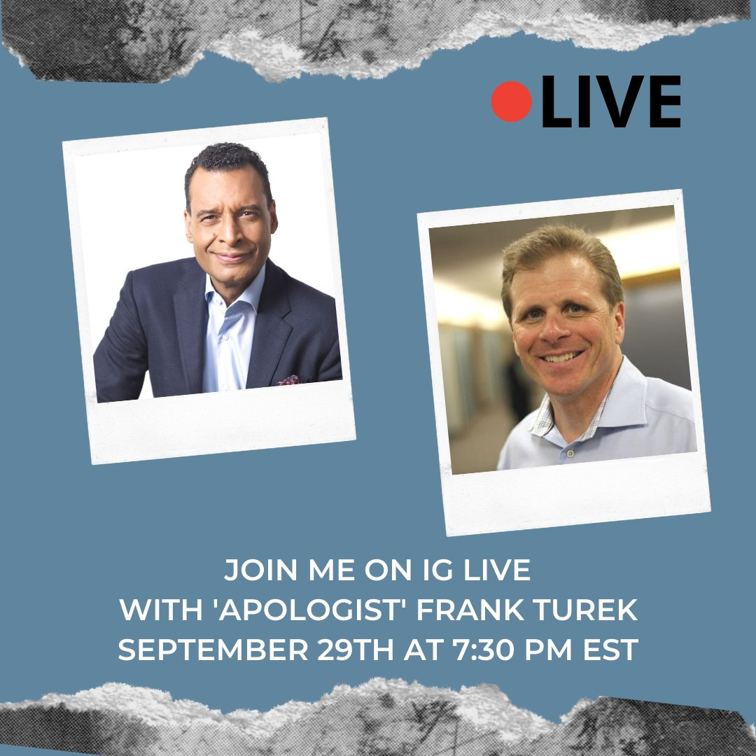 "Join me on #IGLive Sept. 29th at 7:30pm EST with ""Apologist' @DrFrankTurek! https://t.co/lknaEYKH0s"