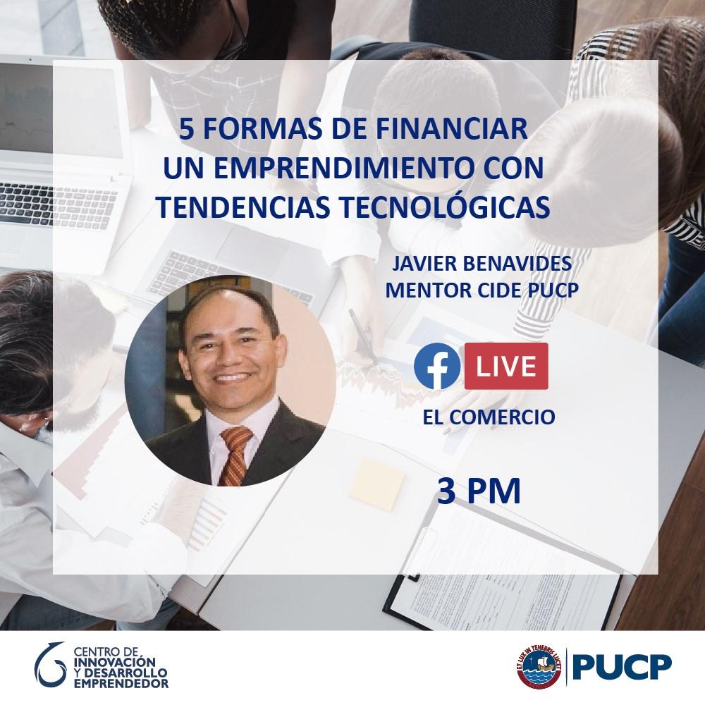 #AtenciónEmprendedor📣  ¿Sabes cómo financiar un emprendimiento con tendencias tecnológicas? Mañana no te pierdas la entrevista de @ElComercio_peru a Javier Benavides, mentor de CIDE, quien nos dará algunos consejos. 🔝😉 https://t.co/iPcKCPrD0I
