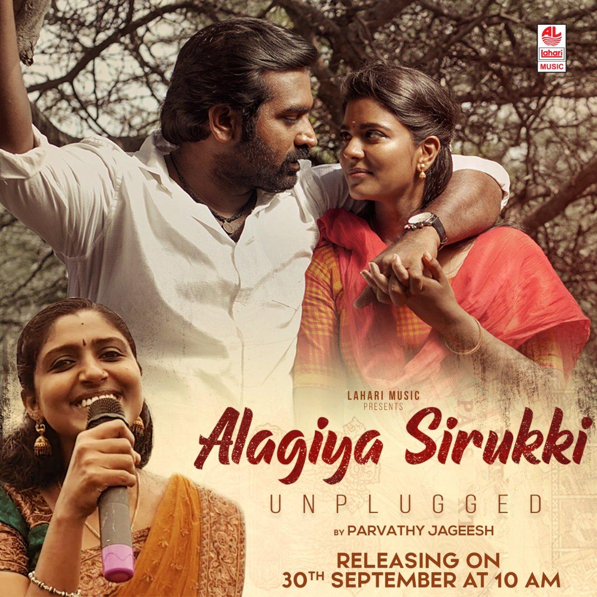 #LahariMusic presents #AlagiyaSirukki unplugged by #ParvathyJageesh releasing on September 30th at 10 AM...
