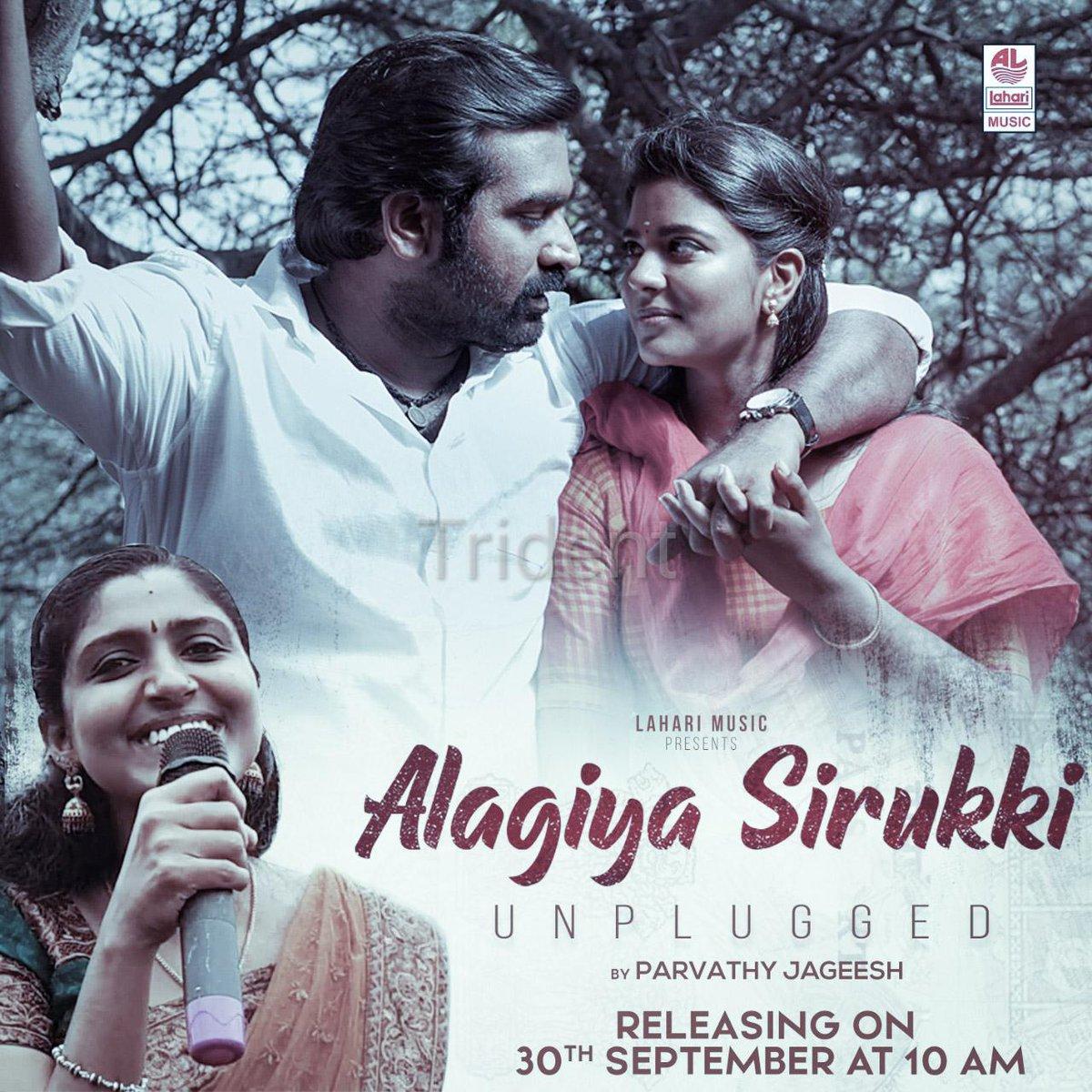 #LahariMusic presents #AlagiyaSirukki unplugged by #ParvathyJageesh releasing on September 30th at 10 AM... #VijaySethupathi #AishwaryaRajesh @aishu_dil