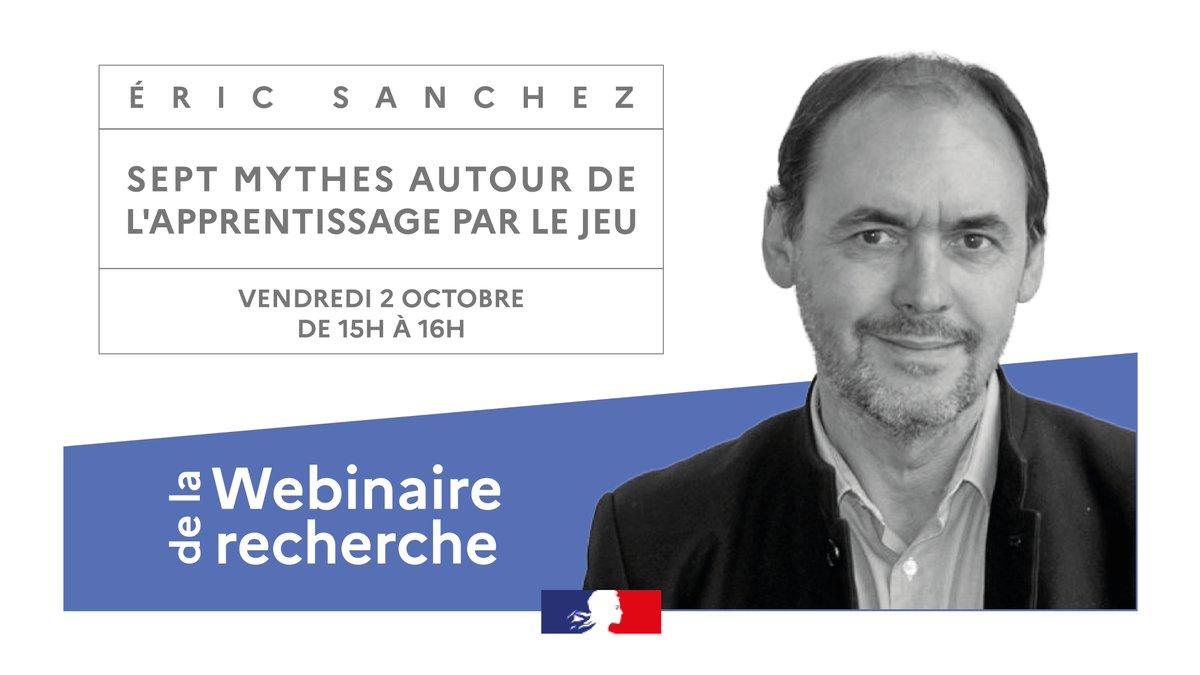 """📢 Pour notre premier Webinaire de la recherche, intitulé """"Sept mythes autour de l'apprentissage par le jeu"""", nous recevrons Éric Sanchez @australopitek, Université de Fribourg   #SaveTheDate vendredi 2 oct15h-16h ▶️ https://t.co/AYLjs62tYp  En différé ▶️ https://t.co/yqiAPsX18j https://t.co/8DsmTW6LdG"""