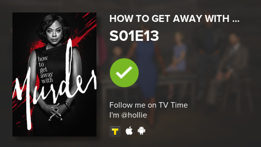 I've just watched episode S01E13 of How to Get Away ...! #tvtime https://t.co/sO6GBxaYDl https://t.co/W7v1niGqq9