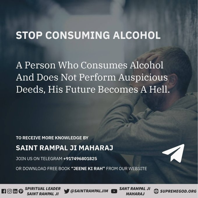 """#GodMorningTuesday Consuption of alcohol leads obstacles  In the path of devotion. Stop today it after taking nam-diksha from true saint @SaintRampalJiM.  Visit:- """"Satlok Ashram Youtube Channel""""."""