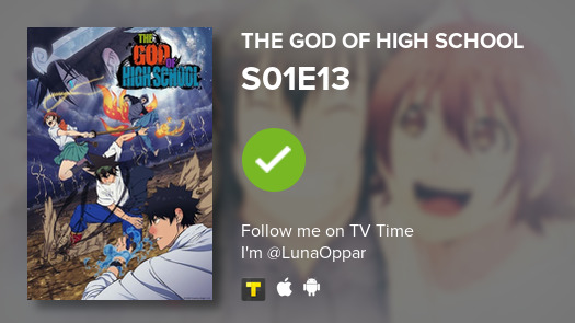 I've just watched episode S01E13 of The God of High ...! #tvtime https://t.co/iwSxlyBPkl https://t.co/QYU1iuLrY3
