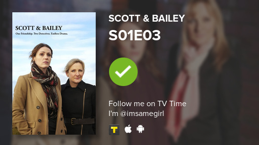 I've just watched episode S01E03 of Scott & Bailey! #scottbailey  #tvtime https://t.co/b6W6JZspJM https://t.co/Qqjv9bqoOY
