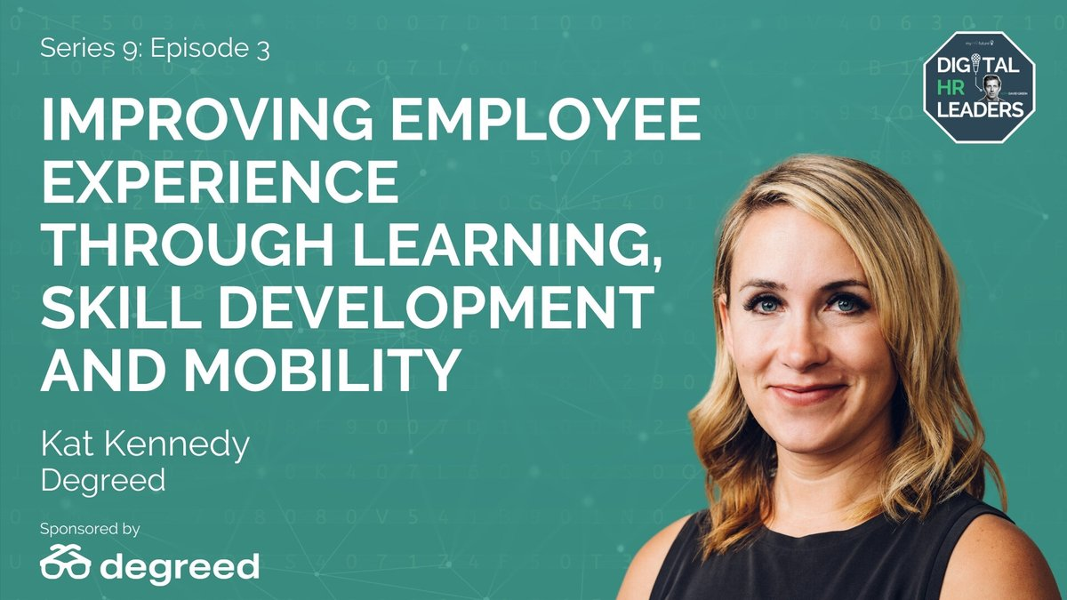 Improving Employee Experience through Learning, Skill Development & Mobility https://t.co/0nOi3jzGZc  In the week of #degreedlens Kat Kennedy, Chief Experience Officer @degreed joins me on the Digital HR Leaders Podcast  #Learning #HR #PeopleAnalytics #HRTech #EmployeeExperience https://t.co/zi5xVs41F4