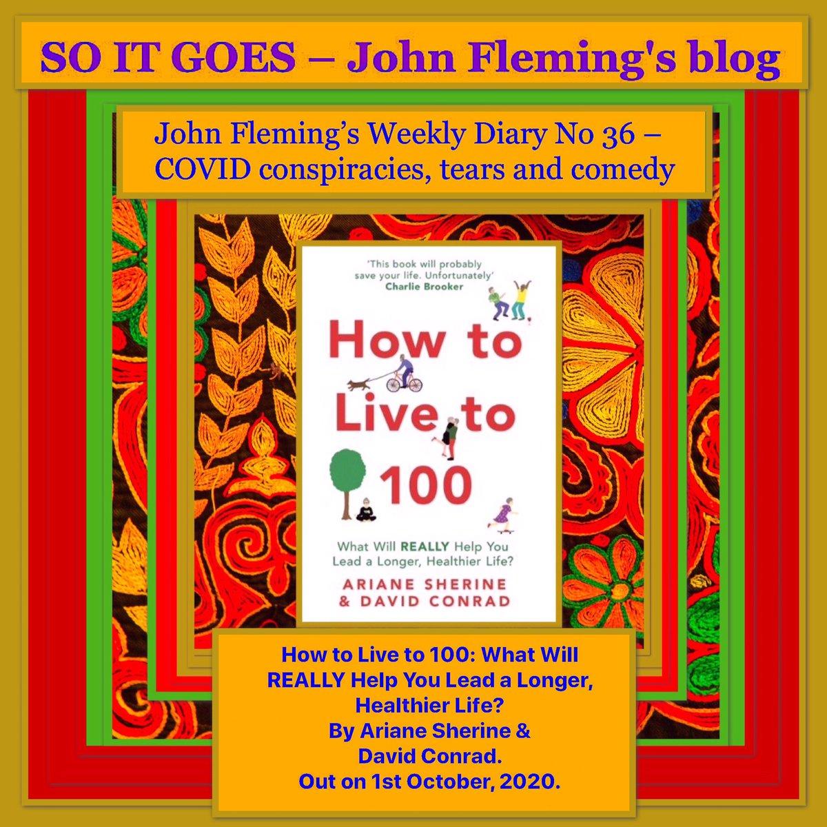 #COVID conspiracies, #comedy & tears - John Fleming's Weekly Diary No 36.  #thejohnfleming #blog  #shadwell #limehouse #isleofdogs #eastlondon #towerhamlets #canningtown #newham #plaistow #nyc #arianesherine #davidconrad #davidconraduk #HowToLiveTo100   https://t.co/9WJbwmIHM0 https://t.co/xS6O9R5kAE