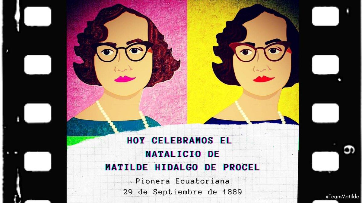 ¡#TeamMatilde está de fiesta! #29SNatalicioDeMatildeHidalgo ¡Hoy celebramos el aniversario 131 del nacimiento de #MatildeHidalgo! 🥳🇪🇨  Queremos q más ecuatorianos y latinos celebren su legado de lucha por la #EquidadDeGénero⚡  ¡Comparte su vida y di #MatildeHidalgoViveEnMi! 🙌🏼 https://t.co/0uUe1J2zsm