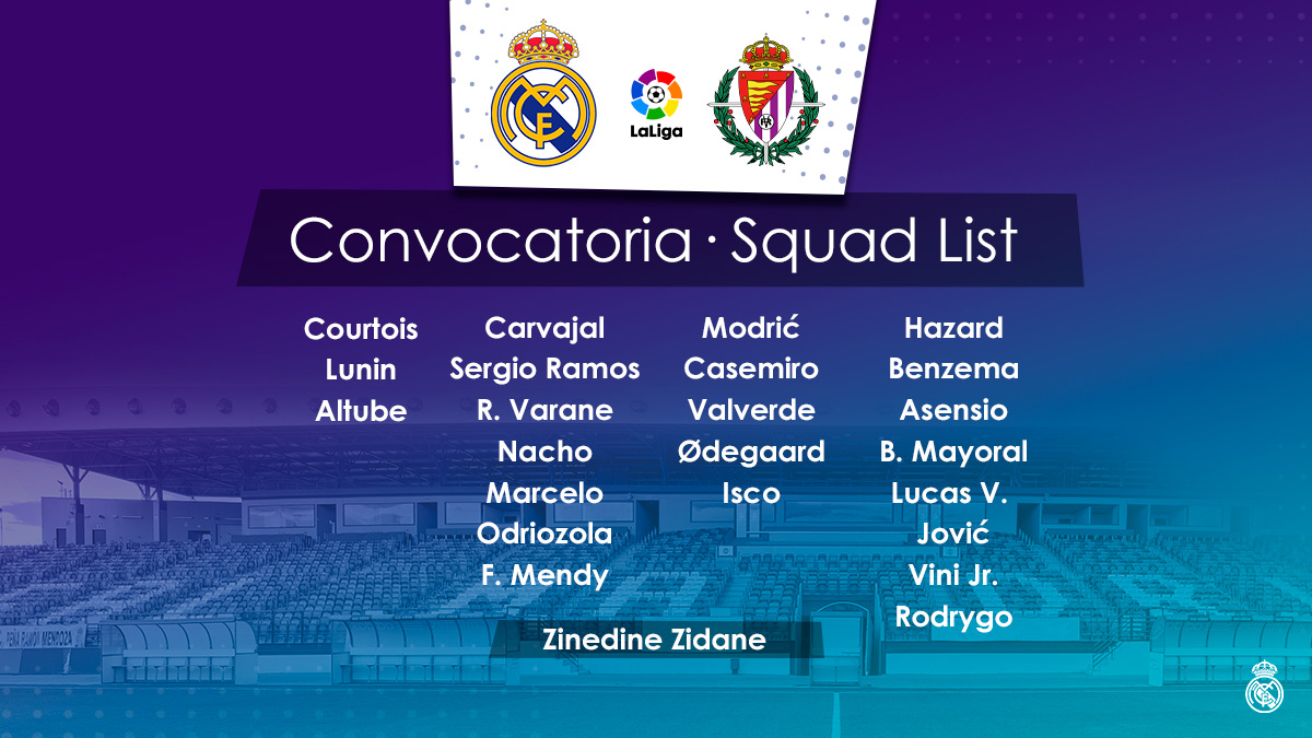 📋 Our 23-man squad for tomorrow's match against @realvalladolidE! #RMLiga | #RealMadridRealValladolid https://t.co/nsTvO37Zbz