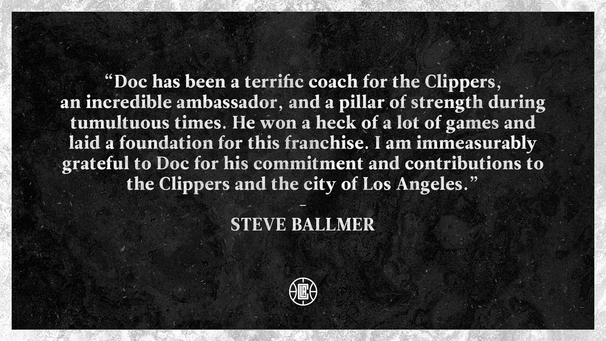 """""""I am immeasurably grateful to Doc for his commitment and contributions to the Clippers and the city of Los Angeles."""" https://t.co/led1RZBuCn"""