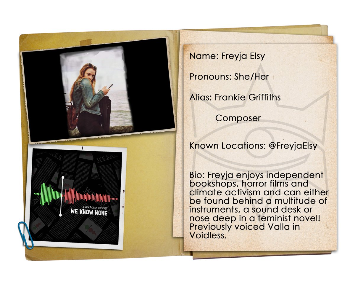 | WKN Cast Announcement |  Next up is our lovely leading lady and talented composer @FreyjaElsy   You will hear her as Frankie Griffiths, a paranormal investigator whose whereabouts are currently unknown.  She is also responsible for our creepy theme.  #WKNPod https://t.co/Gy1T3wcOXl