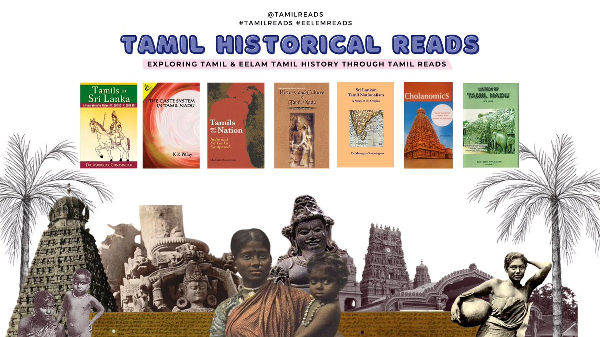 Tamil Historical Reads📚✊🏽 Take a look at these #TamilReads #EelamReads that explore Tamil history, culture, politics, religion, and society. ✨ #Learnhistory #Education #Tamil https://t.co/FhvyFMxymv