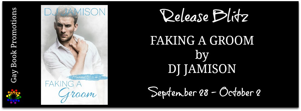 Blitz: Faking A Groom by DJ Jamison   Get the scoop, enter the giveaway, and read an excerpt at The Faerie Review https://t.co/LwvX1ycmz2  #bookblitz #checkitout #availablenow #bookstagram #booklovers #gaybookpromo  @gaybookpromo @DJ_Jamison_ https://t.co/cm9bpOnh8C
