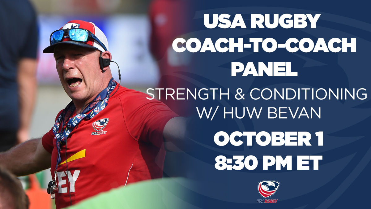 An exclusive forum for coaches to consult with USA Rugby High Performance. Join Mens Eagles Strength & Conditioning Coach Huw Bevan to personally review your S&C goals and learn from the best. REGISTER PANEL » usarug.by/C2CSC REGISTER USA RUGBY » usarugby.sportlomo.com
