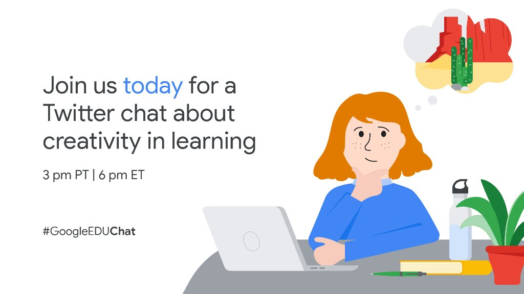 Today's the day! Set a reminder and join us at 3pm PT/6pm ET for a #GoogleEduChat about creativity and student engagement, moderated by @mvsgbarcenas & @Kenyatta_Forbes. See you soon! https://t.co/RvNJvylmKs