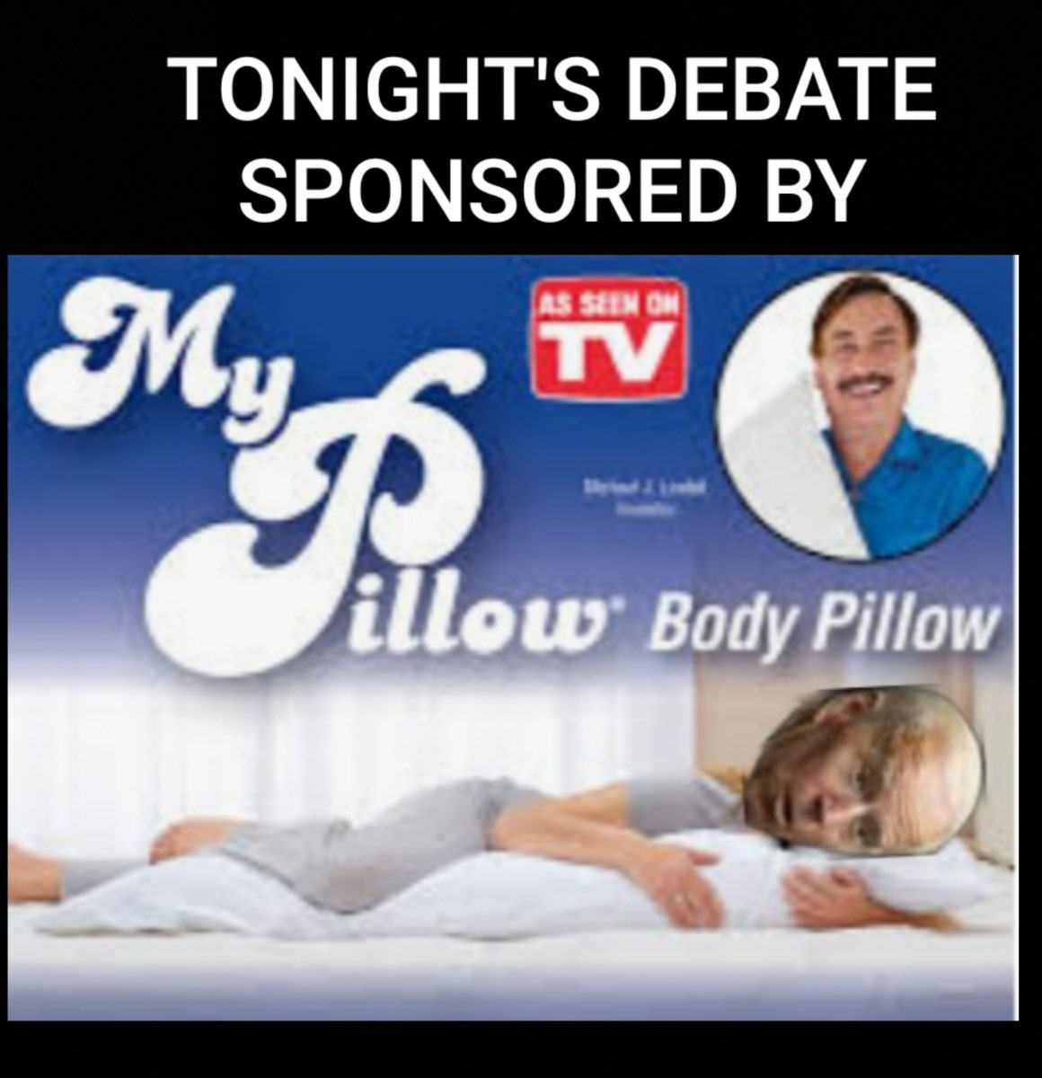 It's exhausting keeping up with.@realDonaldTrump @realMikeLindell has you covered #KAG #debate #SleepyJoe https://t.co/TFIq8XzLOJ