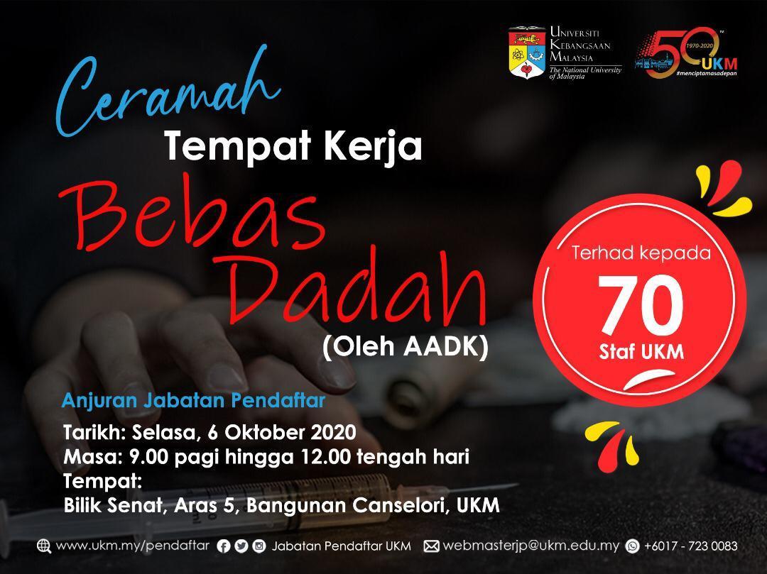 Ukm Malaysia On Twitter Ceramah Tempat Kerja Bebas Dadah Oleh Aadk Anjuran Jabatan Pendaftar Akan Diadakan Pada 6 Oktober 2020 Selasa Jam 9 00 Pagi Hingga 12 00 Tengah Hari Di Bilik Senat Canselori