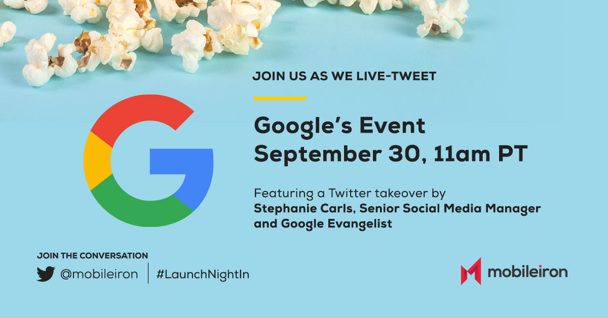 Don't forget to join @mobileiron tomorrow for @madebygoogle's #LaunchNightIn event! Our own Google Evangelist, @stephelisecarls is taking over the account to live tweet the event! Watch with us here: https://t.co/gEsYxGZxSj https://t.co/fE3MJKwtMU
