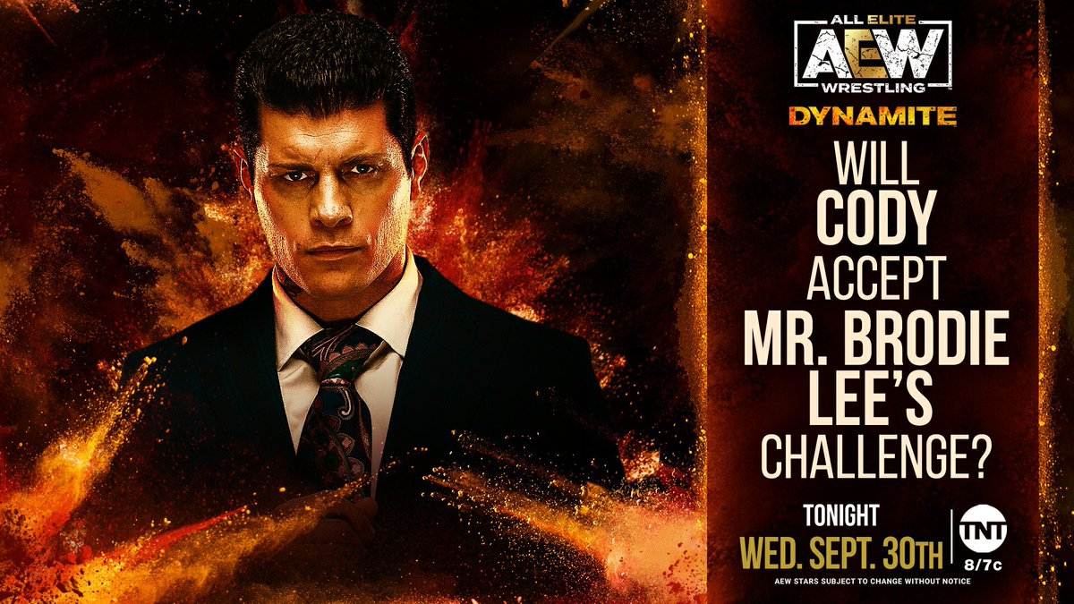 It means we have a NEW episode of Dynamite TONIGHT and for Mr. @ThisBrodieLee, we find out if @CodyRhodes will accept his challenge that was issued last week.  Watch #AEWDynamite on @TNTDrama at 8e/7c
