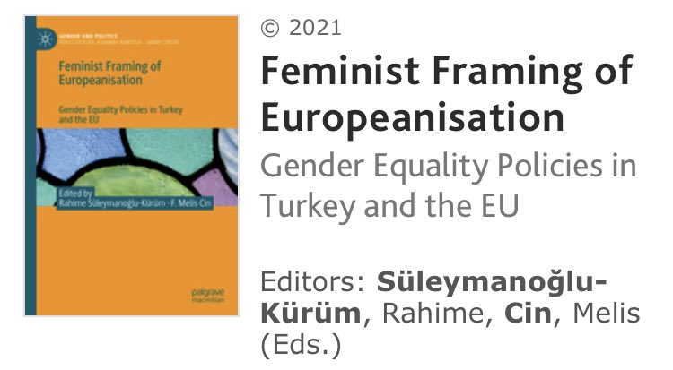 "Book alert📌  Member of Dept. of @BAU_POLSIR @RahimeSKurum's recent book, co-edited with Dr. Melis Cin, titled ""Feminist Framing on Europeanisation: Gender Equality Policies in Turkey and the EU"" is out!  A very valuable contribution to the field of #genderandpolitics @bauiisbf https://t.co/8TcoT1AGYF"
