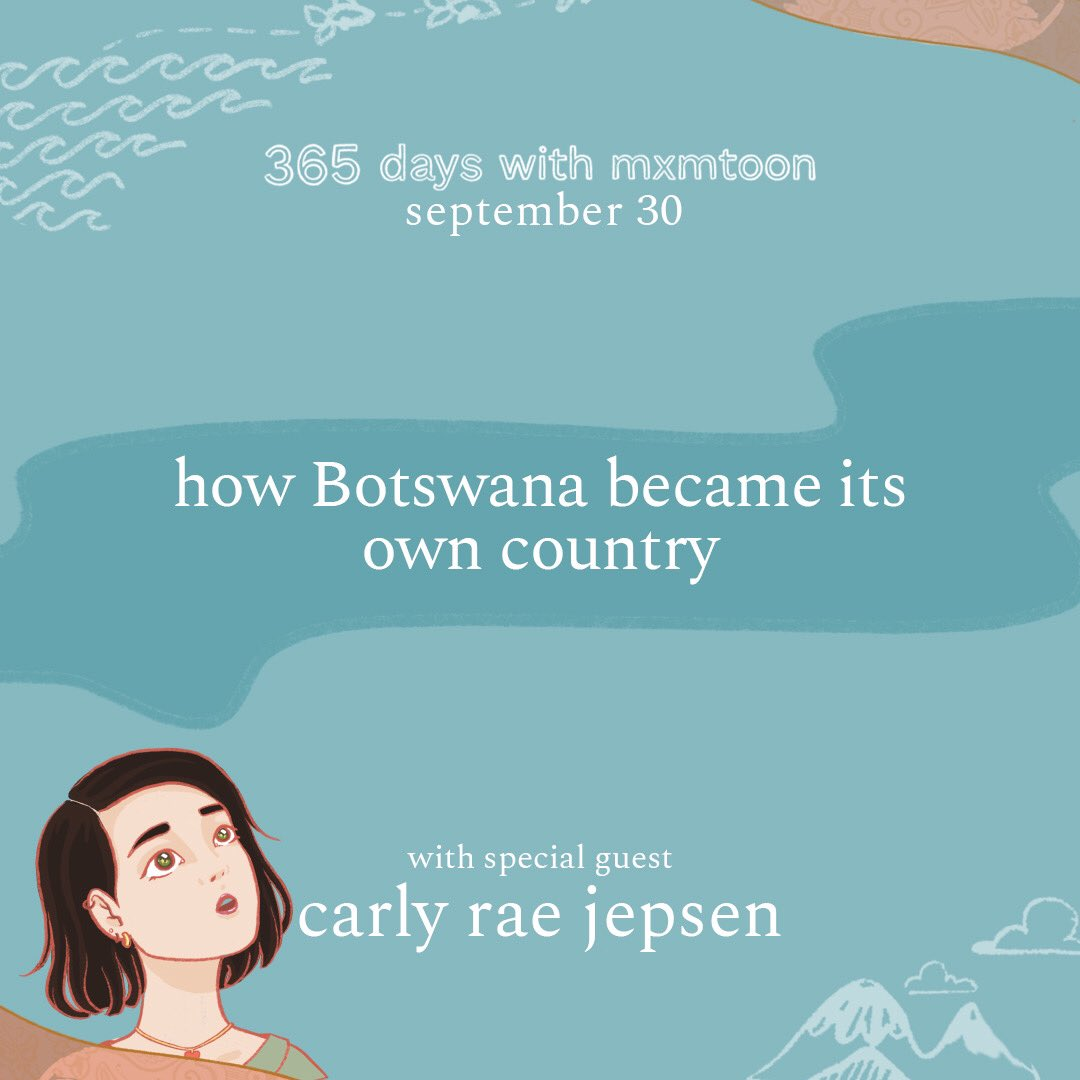 september 30: how Botswana became its own country with special guest Carly Rae Jepsen @mxmtoon @carlyraejepsen