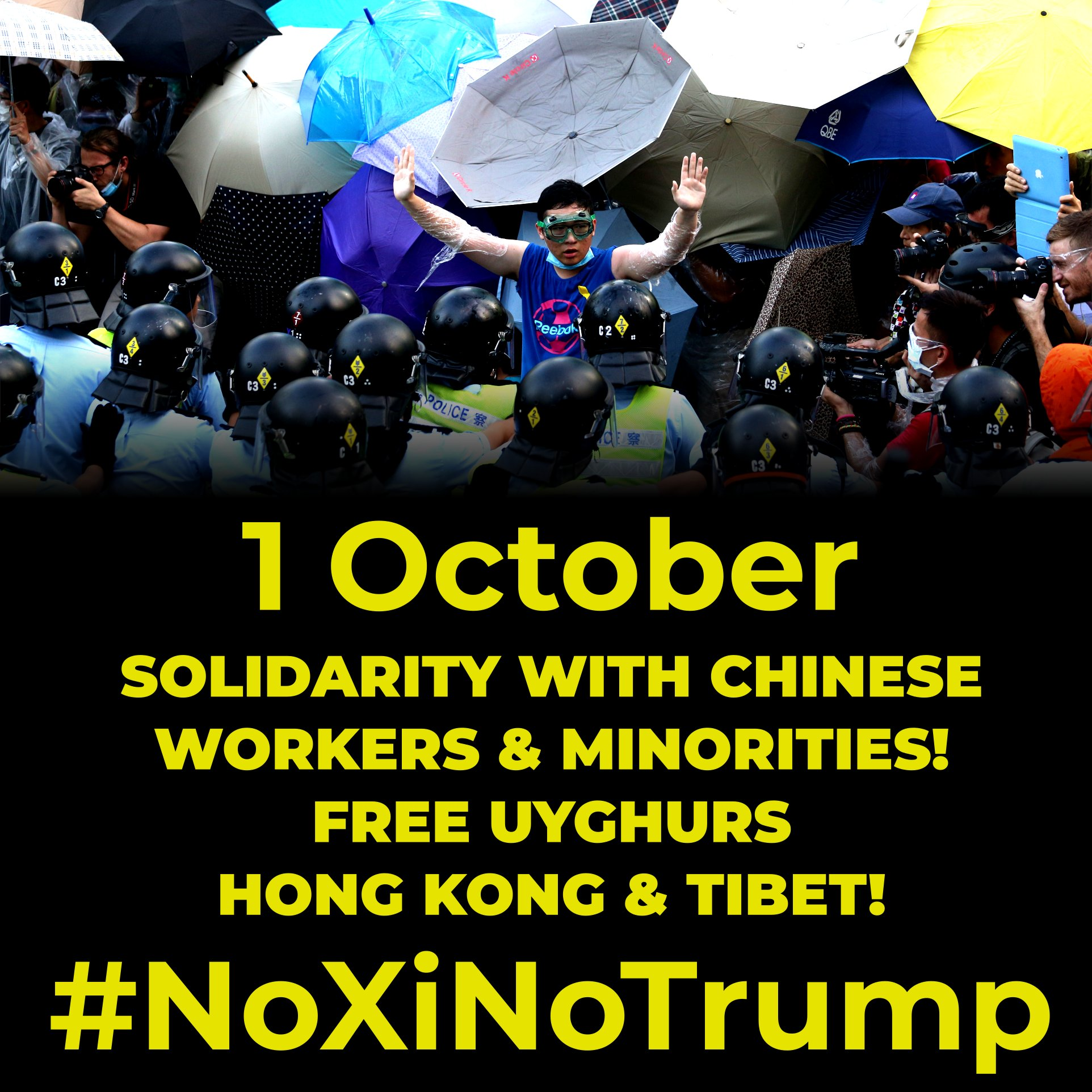 """Sign reading: """"SOLIDARITY WITH CHINESE WORKERS & MINORITIES! FREE UYGHURS HONG KONG & TIBET!"""" [logos for Labour Movement Solidarity with HK and the Uyghur Solidarity Campaign] """"#NoXiNoTrump"""""""