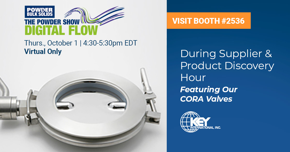 Live chat with our sales engineers about our CORA Butterfly Valves during the @PowderBulkSolid free 1-day digital conference, The Powder Show Digital Flow, hosted by @IME_Events.  Join us at virtual booth #2536 from 4:30-5:30 p.m. EDT: https://t.co/pdyZxVvl0Y  #manufacturing https://t.co/OQsfGV0jSl