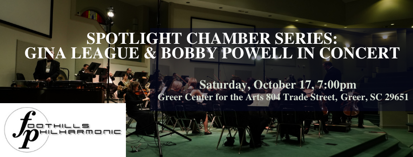 Foothills Philharmonic Features Bobby Powell and Gina League -