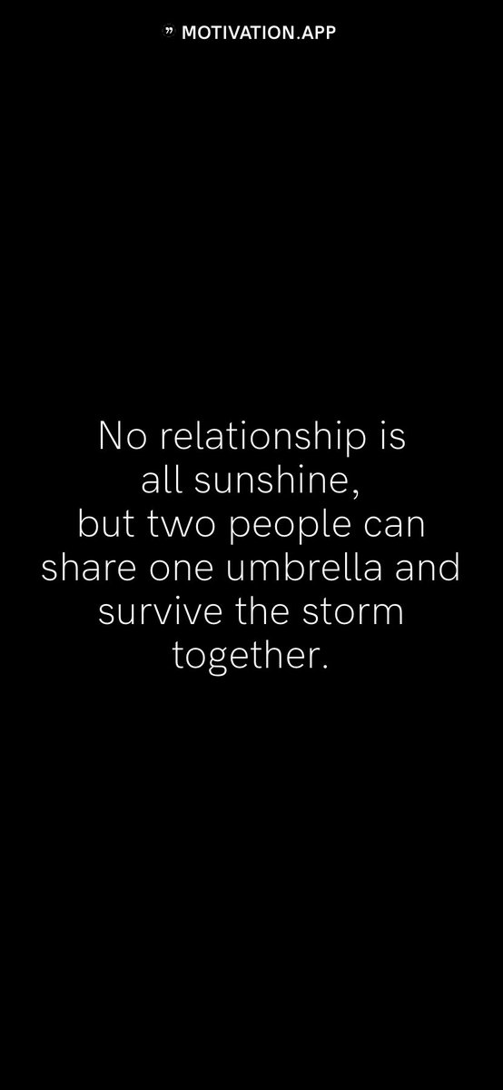 No relationship is all sunshine, but two people can share one umbrella and survive the storm together. #motivation #quote #motivationalquote https://t.co/sMqI2UamHk
