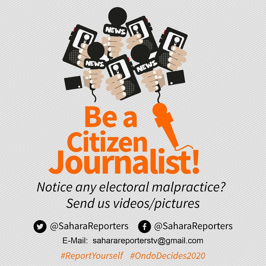 #OndoDecides: BE A CITIZEN JOURNALIST! _ Have you noticed any electoral malpractice? If so, DM or send us videos/pictures at:   📧: saharareporterstv@gmail.com TWITTER: @SaharaReporters FACEBOOK: Sahara Reporters   #ReportYourself #Ondo #OndoElections #OndoDecides2020 https://t.co/lmuE3VqJsh