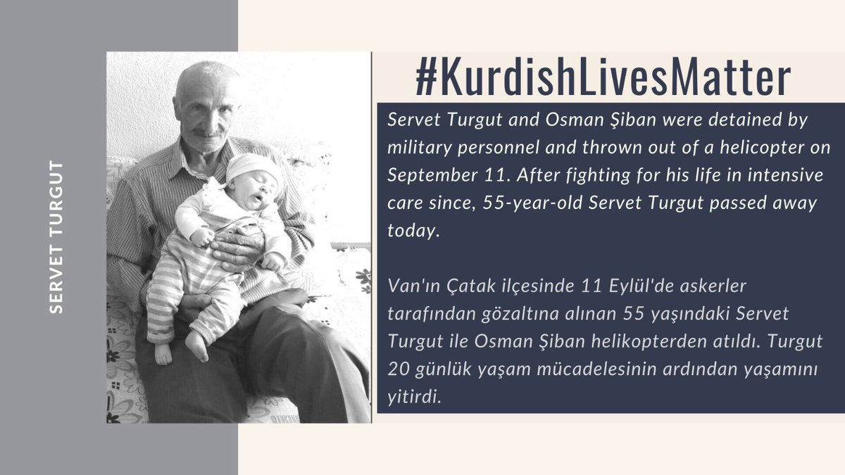 Two Kurdish farmers were thrown from the military helicopter. One of them, #ServetTurgut passed away today! Kurd lives matter.   #KurdishLivesMatter https://t.co/N3dzj8ZPNj