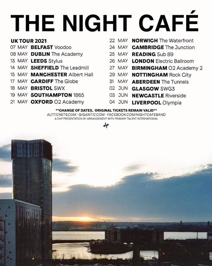 Liverpool band The Night Cafe have rescheduled their UK tour to May/Jun 2021. Original tickets remain valid. @nightcafeband   See them in #Belfast #Sheffield #Manchester #Bristol #Oxford #London #Glasgow #Liverpool & more  🔗https://t.co/0iiAdQcdn3 https://t.co/k8wSyonAzq